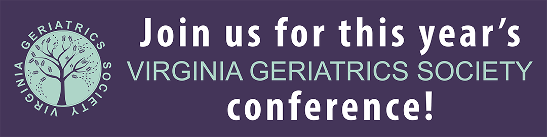 Virginia Geriatrics Society - 2019 VGS Annual Conference -  - April 26, 2019